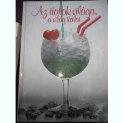 Az italok világa, a világ italai - Antal B. Gábor · Hajós Katalin