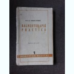 BALNEOTERAPIE PRACTICA, INDREPTAR MEDICAL - MARIUS STURZA