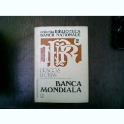 Banca mondiala - Dragos Luchian