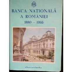 BANCA NATIONALA A ROMANIE 1880 - 1995