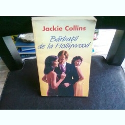 BARBATII DE LA HOLLYWOOD - JACKIE COLLINS  VOL.1