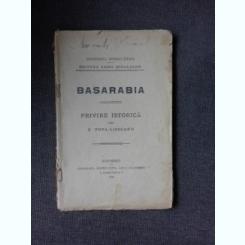BASARABIA, PRIVIRE ISTORICA - G. POPA-LISSEANU