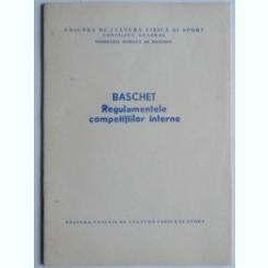 Baschet. Regulamentul competitiilor interne