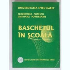 BASCHETUL IN SCOALA - FLORENTINA POPESCU