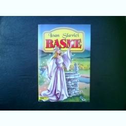 Basme - Ioan Slavici
