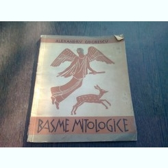 BASME MITOLOGICE - ALEXANDRU ODOBESCU