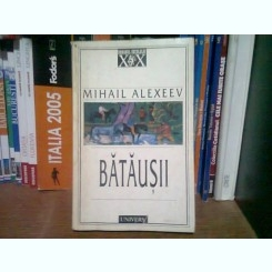 BATAUSII - MIHAIL ALEXEEV