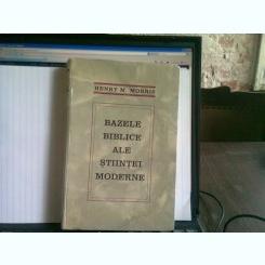 Bazele biblice ale stiintei moderne , Henry M. Morris