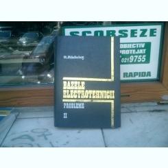 Bazele elctrotehnicii probleme II - R. Radulet