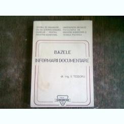 BAZELE INFORMARII DOCUMENTARE - V. TEODORU