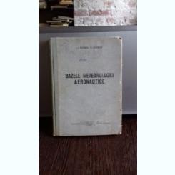 BAZELE METEOROLOGIEI AERONAUTICE - L.T. MATVEEV