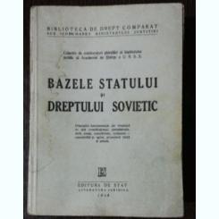 BAZELE STATULUI SI DREPTULUI SOVIETIC
