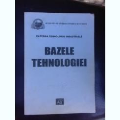 Bazele tehnologiei