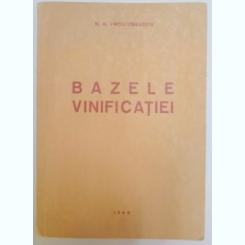 BAZELE VINIFICATIEI DE N.N. PROSTOSERDOV , 1959
