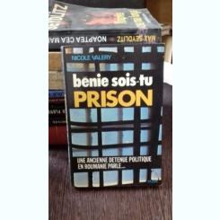 BENIE SOIS-TU PRISON - NICOLE VALERY
