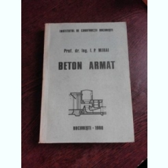 BETON ARMAT - I.P. MIHAI