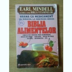 BIBLIA ALIMENTELOR de EARL MINDELL