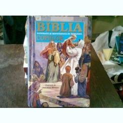 BIBLIA ILUSTRATA SI REPOVESTITA PE INTELESUL COPIILOR