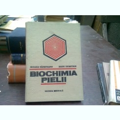 Biochimia pielii - Mioara Carsteanu