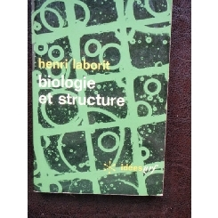 BIOLOGIE ET STRUCTURE - HENRI LABORIT