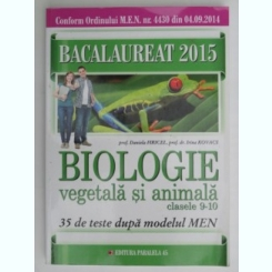 Biologie vegetala si animala clasele 9-10 - Daniela Firicel    (bacalaureat 2015)