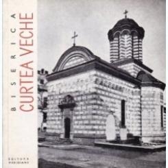Biserica Curtea Veche Cristian Moisescu