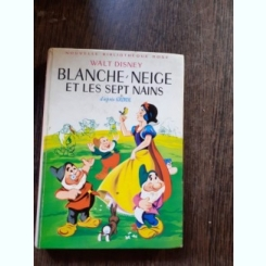 BLANCHE NEIGE ET LES SEPT NAINS, D'APRES GRIMM  (CARTE PENTRU COPII, IN LIMBA FRANCEZA)