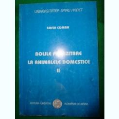 Bolile parazitare la animalele domestice( vol.2)-Sofia Coman