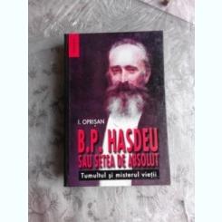 B.P. HASDEU SAU SETEA SETEA DE ABSOLUT - I. OPRISAN