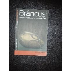 BRANCUSI- Inventatorul sculpturii moderne - Marielle Tabart