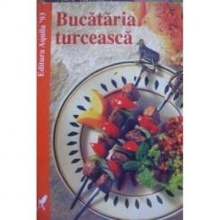 BUCATARIA TURCEASCA - ROSE MARIE DONHAUSER