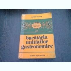BUCATARIA UNITATILOR GASTRONOMICE DUMITRU ENACHE