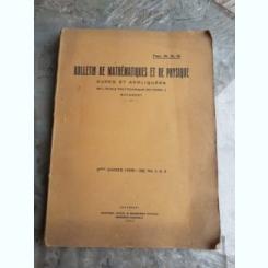 BULETIN DE MATHEMATIQUES ET DE PHYSIQUE NR.1,2,3/1936-39
