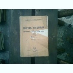 Buletinul deciziunilor pronuntate in anul 1935 volumul LXXII partea II