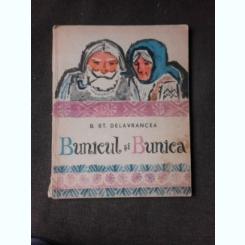 BUNICUL SI BUNICA-B.ST.DELAVRANCEA