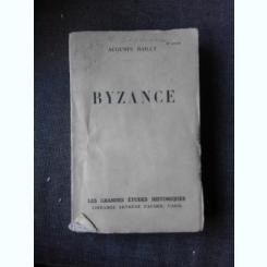 BYZANCE - AUGUSTE BAILLY  (CARTE IN LIMBA FRANCEZA)