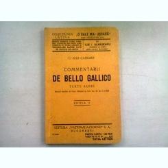 C. IULIUS CAESAR. COMENTARII DE BELLO GALLICO. TEXTE ALESE