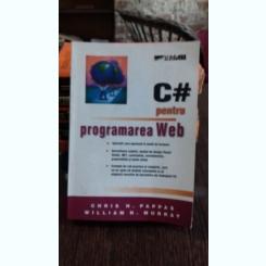C# PENTRU PROGRAMAREA WEB - CHRIS H. PAPPAS