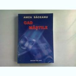 CAD MASTILE - AMZA SACEANU   CU DEDICATIE