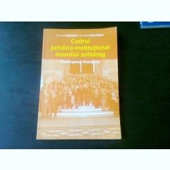 CADRUL JURIDICO INSTITUTIONAL MONDIAL ANTIDROG, PARTICIPAREA ROMANIEI - IOAN HURDUBAIE