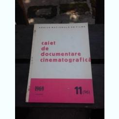 CAIET DE DOCUMENTARE CINEMATOGRAFICA NR.11/1969