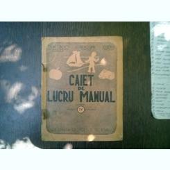 Caiet de lucru manual pentru clasa IV primara - Th. Iacobescu