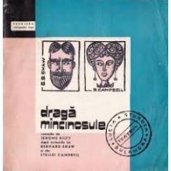CAIET PROGRAM  TEATRUL LUCIA STURZA BULANDRA/ DRAGA MINCINOSULE, COMEDIE