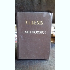 CAIETE FILOZOFICE - V.I. LENIN