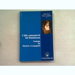 CAILE CUNOASTERII LUI DUMNEZEU. TEOLOGIA LUI DIONISIE AREOPAGITUL - EDITH STEIN