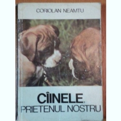CAINELE,PRIETENUL NOSTRU-CORIOLAN NEAMTU,BUC.1979