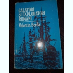 CALATORI SI EXPLORATORI ROMANI DE VALENTIN BORDA