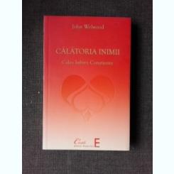 CALATORIA INIMII, CALEA IUBIRII CONSTIENTE - JOHN WELWOOD