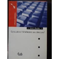 Calculatorul: Binefacere Sau Blestem? - Gene I. Rochlin