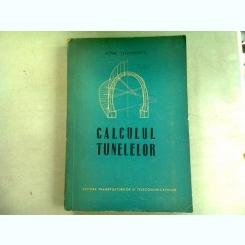 CALCULUL TUNELELOR - PETRE TEODORESCU